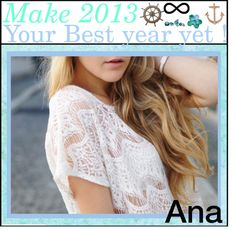 """""""Make 2013 Your Best Year yet♡"""" by teenage-to-teenage-tips-xo ❤ liked on Polyvore"""