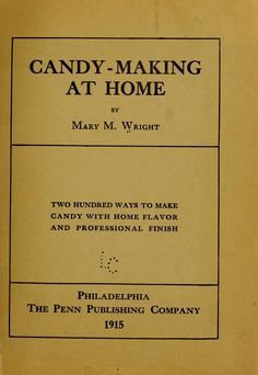 Candy-making at home Thyme Recipes, Old Recipes, Vintage Recipes, Cookbook Recipes, Candy Recipes, Dessert Recipes, Cooking Recipes, Desserts, Crack Crackers
