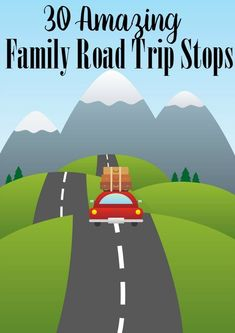 Pile in the car and let's go! These 30 Amazing Family Road Trip Stops are just what you're looking for to have the perfect family vacation!