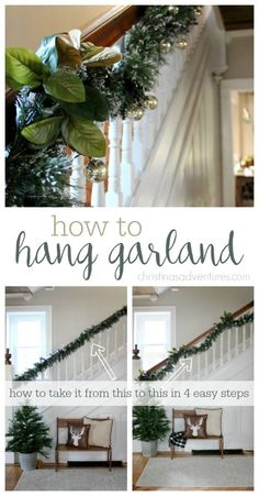 Great tips and a tutorial to hang garland in 4 easy steps!