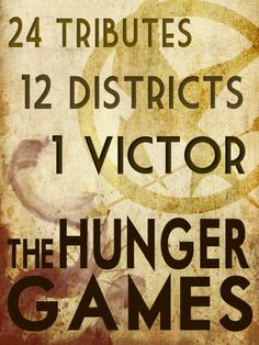tribute + district + victor #hunger #games #book