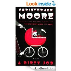 A Dirty Job - Kindle edition by Christopher Moore. Literature & Fiction Kindle eBooks @ Amazon.com.