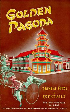 Insane Collection of Vintage LA Menus. You've got to see these 15 Gems.: Old Los Angeles Chinese Restaurant Menu Pagoda Restaurant, Restaurant Menu Design, Vintage Restaurant, Chinese Restaurant, Restaurant Poster, Restaurant Identity, Restaurant Restaurant, Vintage Menu, Vintage Ads
