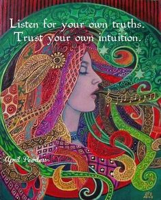 "☮  Peace is inside of us!  ♡ ""Listen for your own truths.  Trust your own intuition."" ★★★"