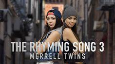 RHYMING SONG 3 - Merrell Twins