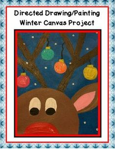 This packet contains all the information you will need to complete this project with your students. The original project was completed with students using 8 x 10 canvases. The project can also be done on tag board or art paper. Student Christmas Gifts, Christmas Art For Kids, Christmas Art Projects, Christmas Drawing, Cool Art Projects, Projects For Kids, Christmas Crafts, Christmas Door, Christmas 2019