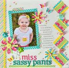 Miss Sassy Pants - Scrapbook.com - Use washi tape to create embellishments like the adorable, whimsical squares and flowers in this layout.