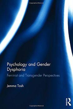 Understanding Gender Dysphoria: Navigating Transgender Issues in a ...