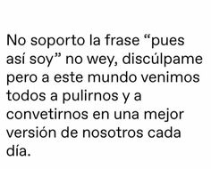 Words Quotes, Life Quotes, Positive Messages, Spanish Quotes, Tumblr, Sentences, Sad, Positivity, Writing
