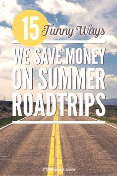 Have you ever gone to extremes to save a few bucks on your summer road trip? Check out this list of 15 funny ways to save money to see if you can relate. It may even help you plan your vacation for this summer! http://ptmoney.com/funny-ways-we-save-money-on-summer-roadtrips/