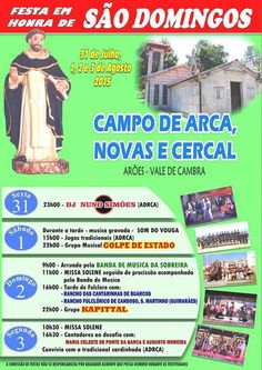 Festa em Honra de São Domingos > 31 Julho, 1, 2 e 3 Agosto 2015 @ Campo de Arca, Novas e Cercal, Arões - Vale de Cambra