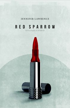 Red Sparrow x Best Movie Posters, Cinema Posters, Movie Poster Art, Cool Posters, Film Posters, Red Sparrow Movie, Sparrow Art, Jennifer Lawrence Red Sparrow, Art Pass