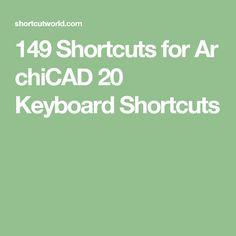 149ShortcutsforArchiCAD20 Keyboard Shortcuts