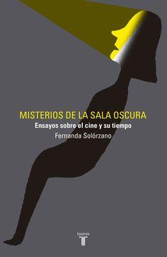 Misterios de la sala oscura por Fernanda Solórzano en iBooks http://apple.co/2AOTsP7