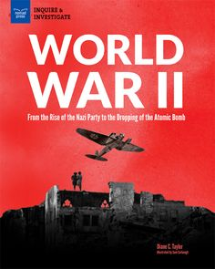 """Author Guest Post with Teaching Tools!: """"Talking to Kids about World War II"""" by Diane C. Taylor, Author ofWorld War II: From the Rise of the Nazi Party to the Dropping of the Atomic Bomb - Unleashing Readers"""
