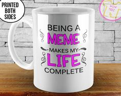 Meme Coffee Mug, Mothers Day Gift Mug, Being a Meme, Custom Coffee Mugs, New Meme Mug, Coffee Mug, Meme, Mother's Day, Meme to be Mug, Nana by WowTeez on Etsy