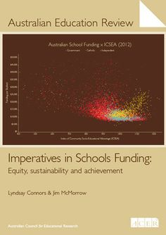"""""""Imperatives in Schools Funding: Equity, sustainability and achievement"""" by Lyndsay Connors and Jim McMorrow"""