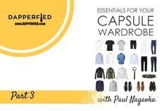 How to Build a Men's Capsule Wardrobe: Part 3 (Pants) - http://www.dapperfied.com/build-mens-capsule-wardrobe-part-3/