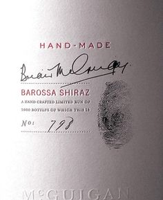 A favorite wine label: Simple sophistication. Uses good line space, beautiful hand detail (finger-print/writing). Impressive despite the fact that it has a while label and only one color besides black. Wine Bottle Design, Wine Label Design, Wine Bottle Labels, Graphic Projects, Wine Brands, Bottle Packaging, In Vino Veritas, The Design Files, Wine And Beer