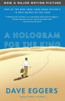"""""""In a rising Saudi Arabian city, far from weary, recession-scarred America, a struggling businessman named Alan Clay pursues a last-ditch attempt to stave off foreclosure, pay his daughter's college tuition, and finally do something great. In A hologram for the king, Dave Eggers takes us around the world to show how one man fights to hold himself and his splintering family together."""""""