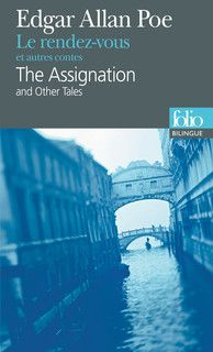 Poe, Edgar Allan: The assignation and other tales – Le rendez-vous et autes contes. (bilingüe)