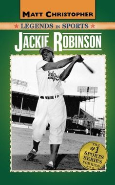 Jackie Robinson: Legends in Sports (Matt Christopher Legends in Sports) by Matt Christopher. $12.99. Publication: March 29, 2006. Publisher: Little, Brown Books for Young Readers (March 29, 2006). Series - Matt Christopher Legends in Sports. Author: Glenn Stout