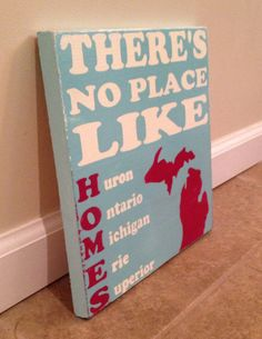 There's no place like homes  Michigan wood by MittenMadeDesigns