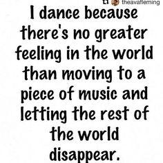 Why I dance.