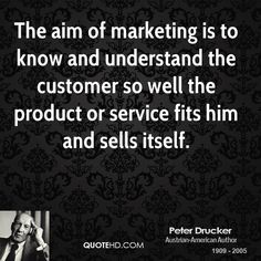 """""""The aim of marketing is to know and understand the customer so well the product or service fits him and sells itsel"""" #PeterDrucker #GGCTip"""