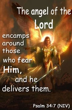 Psalm (NIV) - The angel of the Lord encamps around those who fear him, and he delivers them. Scripture Verses, Bible Verses Quotes, Bible Scriptures, Faith Quotes, Healing Scriptures, Heart Quotes, Spiritual Warfare Prayers, Spiritual Quotes, Healing Quotes