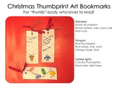 "Christmas bookmarks with thumbprint art: Reindeer, penguin, twinkle lights with ""For thumb-body who loves to read"" message"