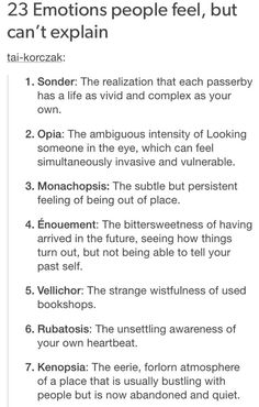 """23 emotions people feel but can't explain"""
