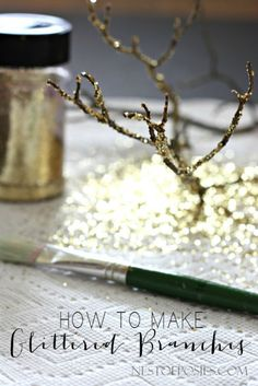 How to make Glittered Branches using branches from your backyard!