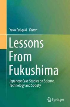 How Robotics Is Changing Society   Science  Technology  and Society     Lessons from Fukushima  Japanese Case Studies on Science  Technology and  Society