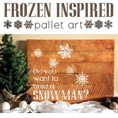 Frozen Inspired Pallet Home Decor Holiday Art made with Cricut Explore -- Sweet Rose Studio. #DesignSpaceStar Round 4