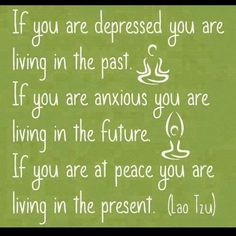 Found this in my #timehop. #depression #anxiety #peace #past #present #future