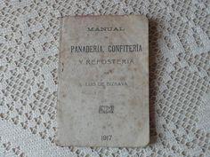 Manual de Panadería, Confitería y Repostería de Luis de Bizkaya