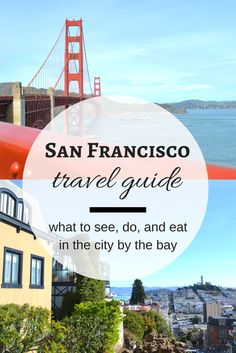 A First Time Visitors Guide to San Francisco San Francisco Travel Guide >> what to see, do, and eat in the city by the Bay. San Diego, San Francisco Bay, Weekend In San Francisco, San Francisco California, Road Trip Los Angeles, The Places Youll Go, Places To Go, Nationalparks Usa, Places To Travel