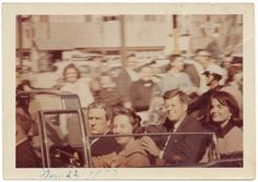 JFK November 22, 1963: A Bystander's View of History.Governor John Connally, Nellie Connally, President John F. Kennedy and Jacqueline Kennedy in the presidential limousine, Dallas, November 22, 1963. Photographer unidentified.