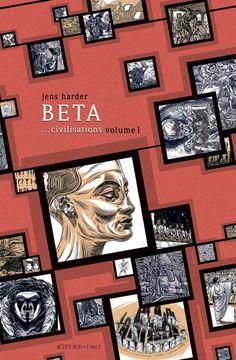 BETA... civilisations - volume I