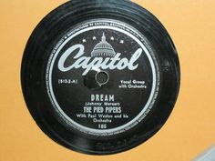 Dream - The Pied Pipers with Paul Weston and his Orchestra - Capitol Rec...