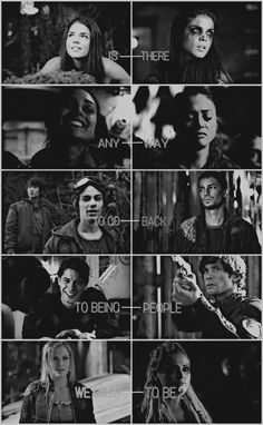 Is there any way to go back to being people we used to be...?  | The 100 | Octavia | Bellamy |Clarke | Raven | Jasper
