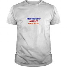 Awesome Tee President agent orange trend tshirt T-Shirts