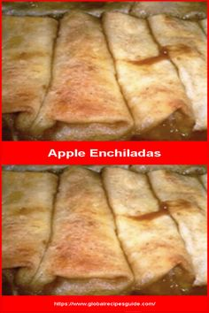 Apple Pie Enchiladas - Daily World Cuisine Recipes Enchilada Ingredients, Enchilada Recipes, Apple Pie Enchiladas, Canned Apple Pie Filling, Whats Gaby Cooking, Canned Apples, Apple Dumplings, Mexican Cooking, Daily Meals