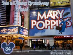 see a Disney Broadway show, and also to see a broadway show