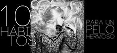10 hábitos para tener un pelo hermoso | The Beauty Effect