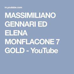 MASSIMILIANO GENNARI ED ELENA MONFLACONE 7 GOLD - YouTube