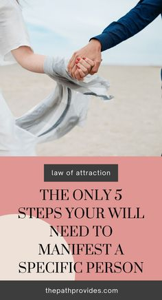 Discover the 5 easy steps that you need to manifest a specific person. #manifestation #lawofattraction #howtomanifest #getyourexback #angelnumber #visionboard #affirmations #manifestex #selfgrowth #personaldevelopment #tipsandhabits #manifesting #thepathprovides Manifestation Law Of Attraction, Law Of Attraction Affirmations, Spiritual Growth Quotes, Intuition Quotes, Law Of Attraction Love, Spirituality Books, Meditation For Beginners, Mindfulness Activities, Money Affirmations