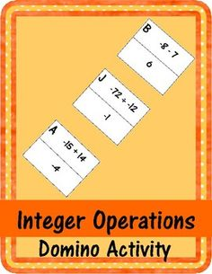 "In this activity, students will solve addition, subtraction, multiplication, and division problems involving integers. Students line up ""domino pieces"" with a problem and a correct answer to form a train that ends where it begins. Also includes an answer"