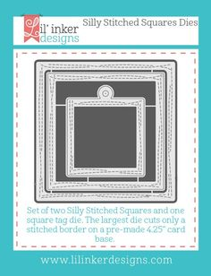 Lil'inker designs Silly Stitched Square Dies